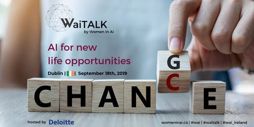 WaiTALK: AI for new life opportunities