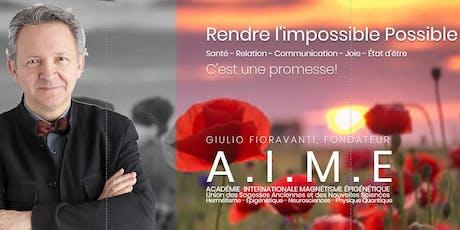 Rendre l'impossible Possible avec Giulio Fioravanti billets
