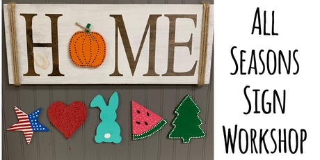 All Seasons Sign Workshop tickets