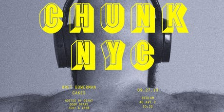 CHUNK | NYC tickets