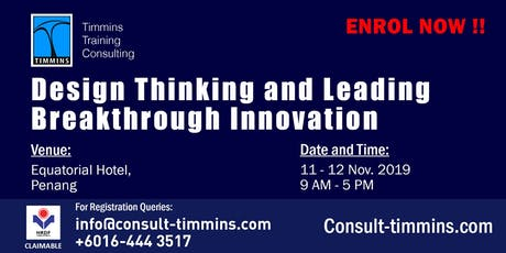 Design Thinking and Leading Breakthrough Innovation in Penang tickets
