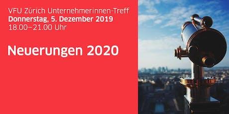 Unternehmerinnen-Treff Zürich «Was bringt uns das neue Jahr 2020?» Tickets