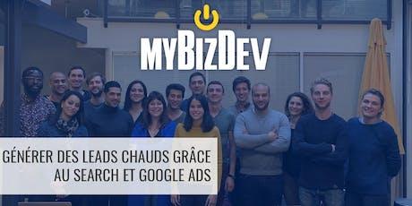 Générer des leads chauds grâce au Search et Google Ads billets