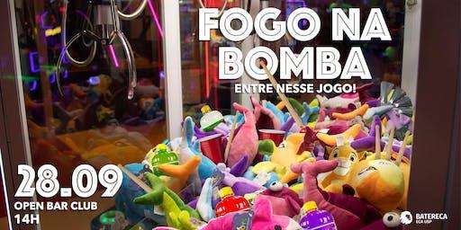 Fogo na Bomba | Entre Nesse Jogo
