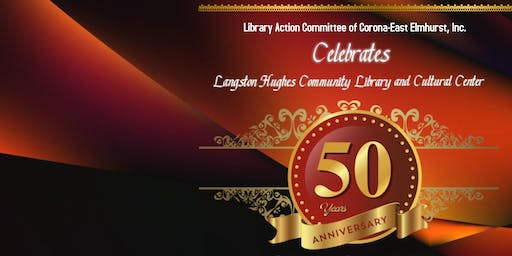 Langston Hughes Community Library and Cultural Center 50th Anniversary