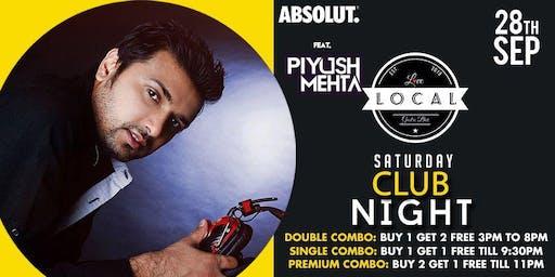 Saturday Club Night - Dj Piyush Mehta
