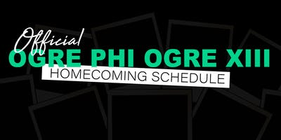 Ogre Phi Ogre XIII - 10 year Homecoming Reunion