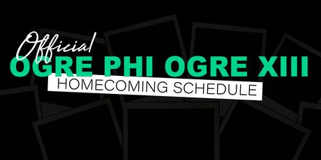 Ogre Phi Ogre XIII - 10 year Homecoming Reunion tickets