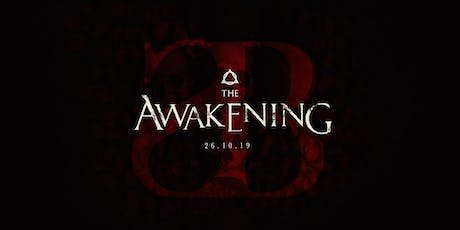 The Awakening (Halloween Special) tickets
