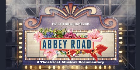 Abbey Road - A Theatrical Musical Documentary tickets