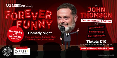 Forever Funny Comedy Night feat. John Thomson tickets