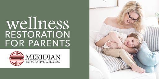 Wellness Restoration Hour for Parents