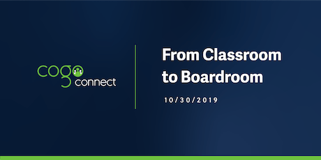 CogoConnect 2019: From Classroom to Boardroom tickets