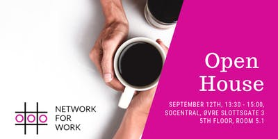 Network for Work Open House