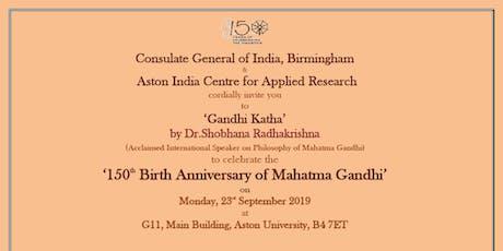 'Gandhi Katha'  by Dr. Shobhana Radhakrishna (Acclaimed International Speaker on Philosophy of Mahatma Gandhi) tickets