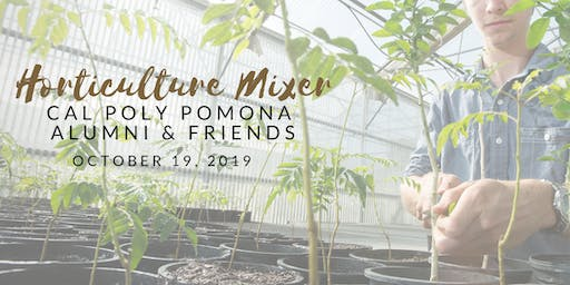 Cal Poly Pomona Horticulture Mixer