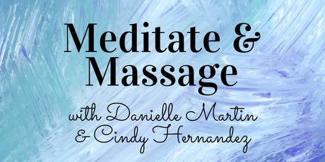 Meditate and Massage tickets
