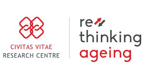 RETHINKING AGEING - Civitas Vitae Research Centre Opening Day biglietti