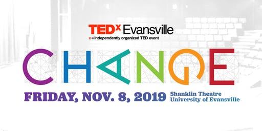 TEDxEvansville 2019 - Change