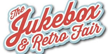 The Jukebox & Retro Fair Oct 2020  tickets