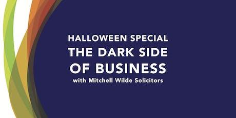 Networking & Speaker - The Dark Side of Business tickets