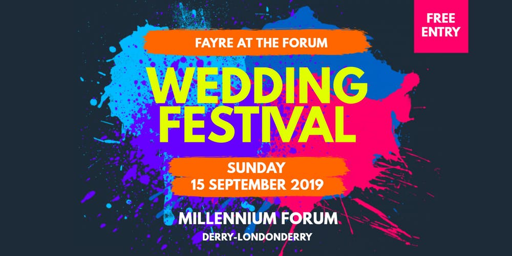 Fayre at the Forum Wedding Festival Tickets, Sun 15 Sep 2019