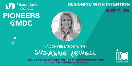 A Mindful Conversation with Suzanne Jewell at Pioneers @MDC tickets