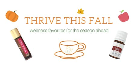 Thrive This Fall - Wellness Workshop tickets