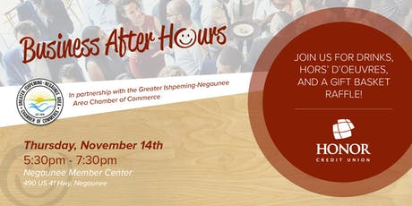 Business After Hours with the Greater Ishpeming-Negaunee Area Chamber of Commerce  tickets