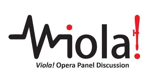 Viola! Opera Panel Discussion