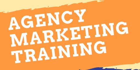 Agency Marketing Training tickets