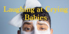 Laughing at Crying Babies: Theater Studies Senior Project in Acting for Tarek Ziad