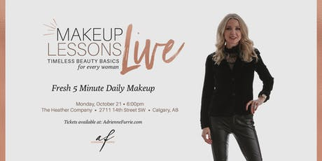 FRESH 5 MINUTE DAILY MAKEUP - Live Group Makeup Lesson tickets