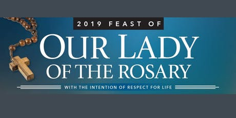 Novena for Life | 2019 Feast of Our Lady of the Rosary tickets