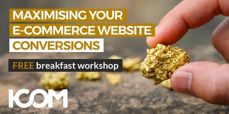 Digital Marketing: Maximise Conversions on Your E-Commerce Website tickets