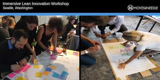 Hands-on Lean Innovation Workshop: Seattle