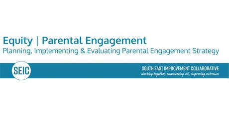 SEIC In Service Day Equity:Implementing and Evaluating your Parental Engagement Strategy tickets