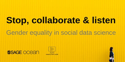 Stop collaborate and listen: Gender equality in social data science