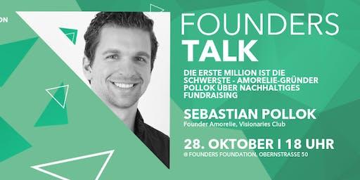 Founders Talk | Die erste Million ist die schwerste - Amorelie-Gründer Sebastian Pollok über nachhaltiges Fundraising