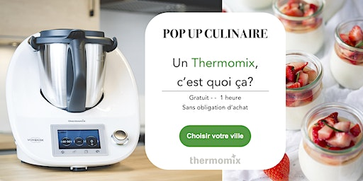 Pop-up! culinaire Thermomix® GRATUIT// Chicoutimi