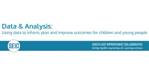 SEIC In Service Day Data and Analysis: Using data to inform, plan and improve outcomes for children and young people