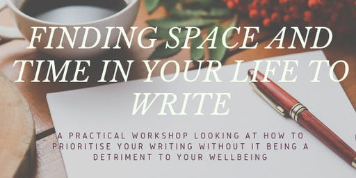 Finding Space and Time in Your Life to Write
