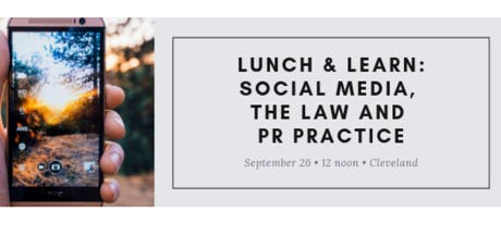 Lunch & Learn: Social Media, The Law and Public Relations Practice tickets