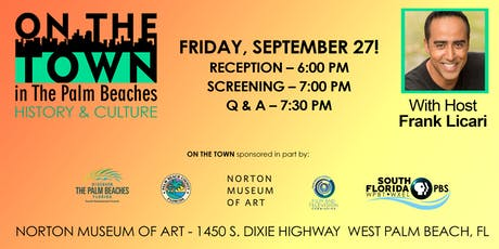 Screening Event - On The Town in The Palm Beaches - History and Culture tickets