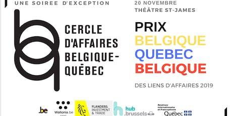 GALA DES LIENS D'AFFAIRES 2019 DU CERCLE D'AFFAIRES BELGIQUE-QUÉBEC billets