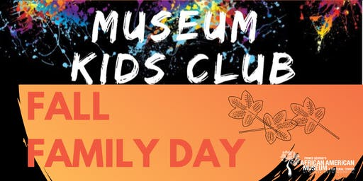 PGAAMCC Museum Kids Club: Fall Family Day