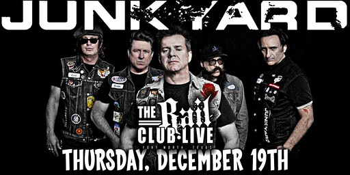 Junkyard at The Rail Club Live(RCL MEMBERS FREE)
