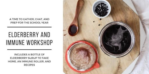 Elderberry Syrup and Immune Workshop
