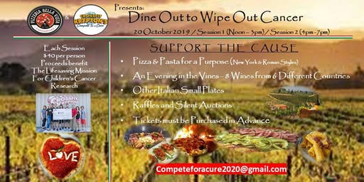 Dine Out to Wipe Out Cancer (Session 1)