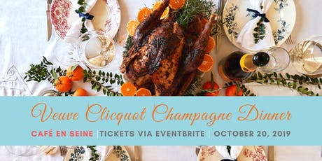 A Veuve Clicquot Champagne Dinner  tickets